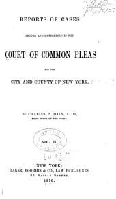 Reports of Cases Argued and Determined in the Court of Common Pleas for the City and County of New York: Volume 8
