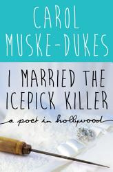 I Married The Icepick Killer Book PDF