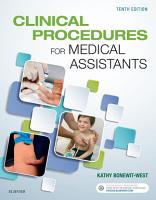 Clinical Procedures for Medical Assistants   E Book PDF