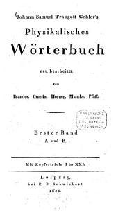 Physikalisches Wörterbuch: A, Band 1,Ausgabe 1