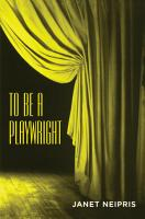 To Be a Playwright PDF