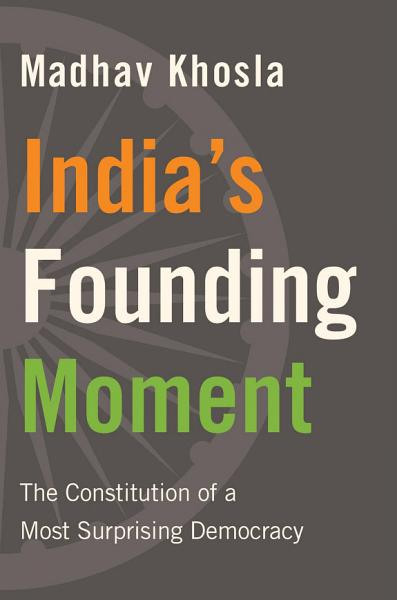 Download India s Founding Moment Book