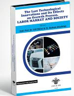 The Last Technological Innovations and Its Effects on Growth Process, Labor Market and Society