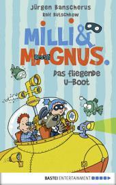 Milli und Magnus - Das fliegende U-Boot: Band 2