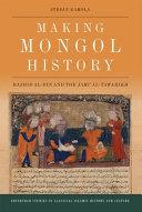 Making Mongol History