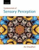 Fundamentals Of Sensory Perception Making Sense In Psychology Pack Book PDF