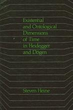 Existential and Ontological Dimensions of Time in Heidegger and Dogen PDF