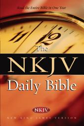 NKJV, Daily Bible, eBook: Read the Entire Bible in One Year