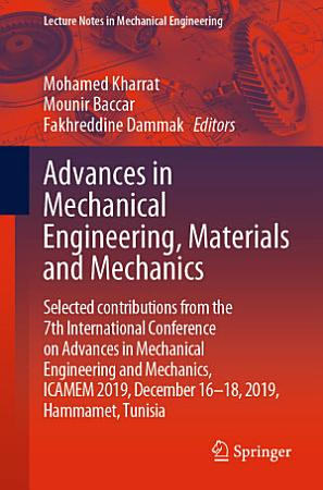 Advances in Mechanical Engineering  Materials and Mechanics PDF