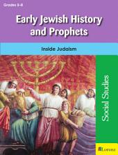 Early Jewish History and Prophets: Inside Judaism