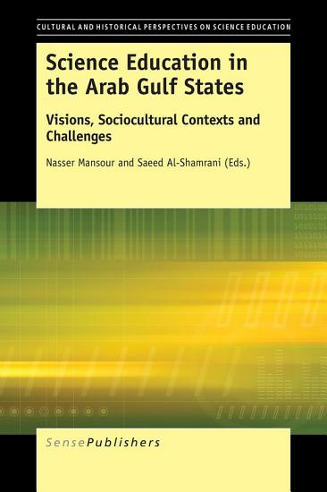Science Education in the Arab Gulf States PDF