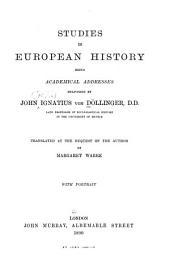 Studies in European History: Being Academical Addresses