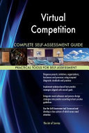 Virtual Competition Complete Self Assessment Guide