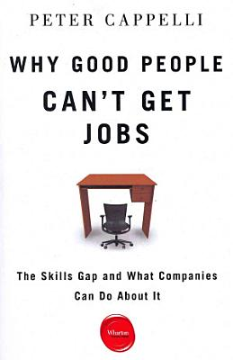 Why Good People Can t Get Jobs