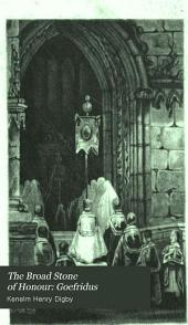 The Broad Stone of Honour: Goefridus