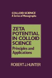 Zeta Potential in Colloid Science: Principles and Applications