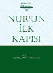 Nur'un İlk Kapısı