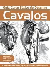 Guia Curso Básico de Desenho - Cavalos