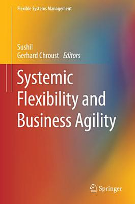Systemic Flexibility and Business Agility PDF