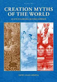 Creation Myths of the World  Parts I II Book