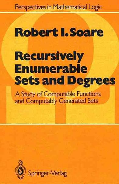Download Recursively Enumerable Sets and Degrees Book