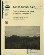 Tongass National Forest (N.F.),Tonka Timber Sale: Environmental Impact Statement