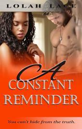 A Constant Reminder (A BWWM Interracial Romance)