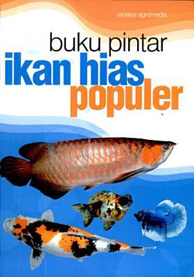 Buku Pintar Ikan Hias Populer PDF