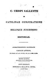 C. Crispi Sallustii De Catilinae conjuratione belloque Jugurthino historiae