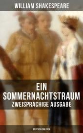 Ein Sommernachtstraum (Zweisprachige Ausgabe: Deutsch-Englisch)