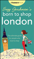 Suzy Gershman s Born to Shop London PDF