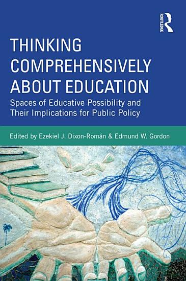 Thinking Comprehensively about Education PDF