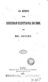 La Iglesia y la Sociedad cristiana en 1861