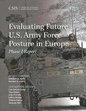 Evaluating Future U.S. Army Force Posture in Europe: Phase I Report