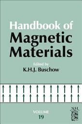 Handbook of Magnetic Materials: Volume 19