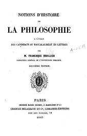 Notions d'histoire de la philosophie à l'usage des candidats au baccalauréat ès lettres