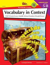 Vocabulary in Context, Grades 5 - 8: 1500 Words Every Middle School Student Should Know