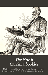 The North Carolina Booklet: Great Events in North Carolina History, Volumes 7-8