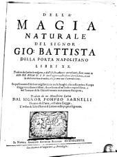 Della magia naturale del signor Gio. Battista Della Porta Napolitano libri XX