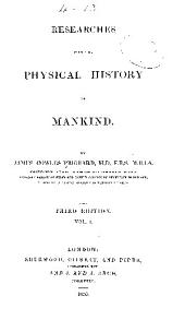 Researches into the physical history of mankind. 5 vol. pl. map