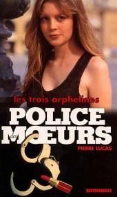 Police des moeurs no143 Les Trois Orphelines