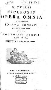 Opera omnia ex rec. toan. augusti ernesti, cum eiusdem notis et Clave Ciceroniana: Volume 4
