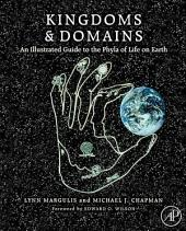 Kingdoms and Domains: An Illustrated Guide to the Phyla of Life on Earth