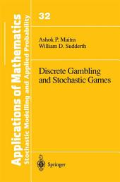 Discrete Gambling and Stochastic Games