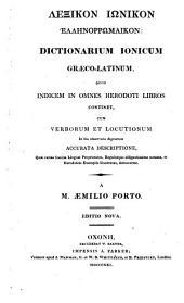 Lexikon Iōnikon Hellēnorrhōmaikon: quod indicem in omnes Herodoti libros continet, cum verborum et locutionum in his observatu dignarum accurata descriptione