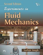EXPERIMENTS IN FLUID MECHANICS: Edition 2
