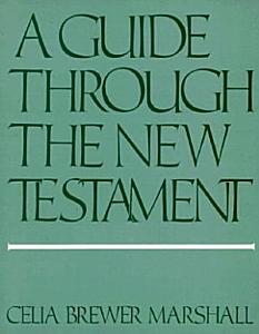 A Guide Through the New Testament Book