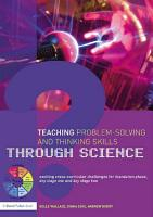 Teaching Problem Solving and Thinking Skills through Science PDF