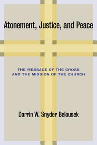 Atonement, Justice, and Peace