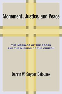 Atonement  Justice  and Peace Book